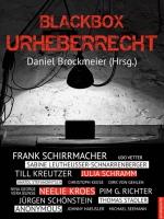 Blackbox Urheberrecht, Hrsg. Daniel Brockmeier
