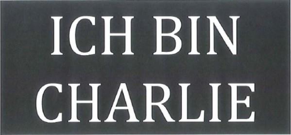 """Charlie Hebdo: Schriftzug """"Ich bin Charlie"""""""